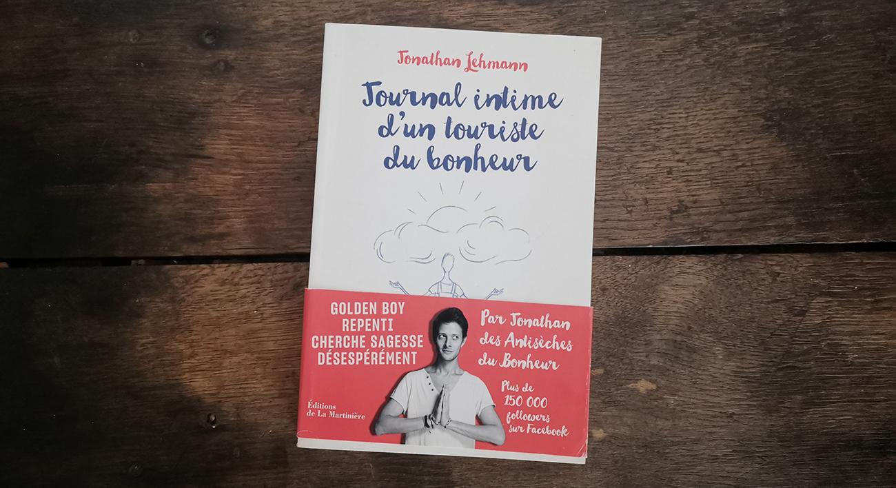 """Couverture du livre """"Journal intime d'un touriste du bonheur"""" de Jonathan Lehmann"""
