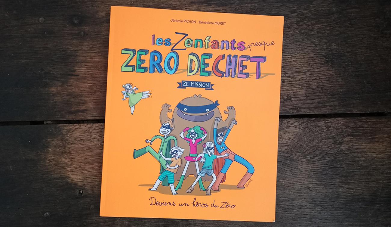 """Couverture du livre """"Les enfants presque zéro déchet"""" de Jérémie Pichon et Bénédicte Moret"""